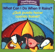 ¿Qué Puedo Hacer Cuando Llueve? - Bilingüe  (What Can I Do When it Rains? - Bilingual)  -     By: American Heritage