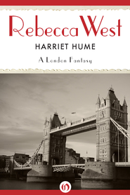Harriet Hume: A London Fantasy - eBook  -     By: Rebecca West