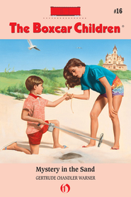 Mystery in the Sand - eBook  -     By: Gertrude Chandler Warner     Illustrated By: David Cunningham