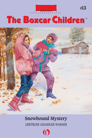 Snowbound Mystery - eBook  -     By: Gertrude Chandler Warner     Illustrated By: David Cunningham
