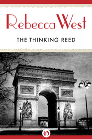 The Thinking Reed - eBook  -     By: Rebecca West