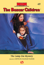 The Camp-out Mystery - eBook  -     By: Gertrude Chandler Warner     Illustrated By: Charles Tang