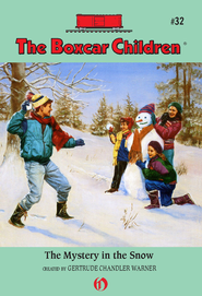 The Mystery in the Snow - eBook  -     By: Gertrude Chandler Warner     Illustrated By: Charles Tang