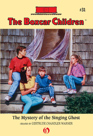 The Mystery of the Singing Ghost - eBook  -     By: Gertrude Chandler Warner     Illustrated By: Charles Tang