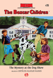 The Mystery at the Dog Show - eBook  -     By: Gertrude Chandler Warner     Illustrated By: Charles Tang