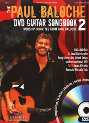 The Paul Baloche DVD Guitar Songbook 2   -