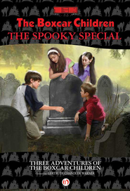 The Boxcar Children Spooky Special - eBook  -     By: Gertrude Chandler Warner     Illustrated By: Robert Papp