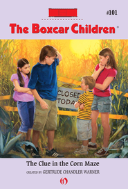 The Clue in the Corn Maze - eBook  -     By: Gertrude Chandler Warner     Illustrated By: Robert Papp