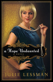 Hope Undaunted, A: A Novel - eBook  -     By: Julie Lessman