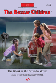 The Ghost at the Drive-In Movie - eBook  -     By: Gertrude Chandler Warner     Illustrated By: Robert Papp