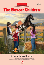 A Horse Named Dragon - eBook  -     By: Gertrude Chandler Warner     Illustrated By: Robert Papp