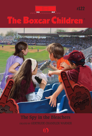 The Spy in the Bleachers - eBook  -     By: Gertrude Chandler Warner     Illustrated By: Robert Papp