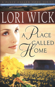 A Place Called Home - eBook  -     By: Lori Wick