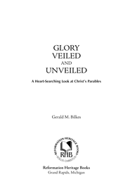Glory Veiled and Unveiled - eBook  -     By: Gerald M. Bilkes