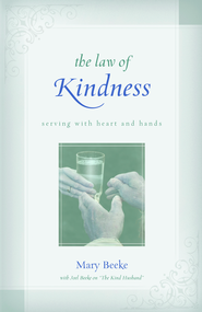 The Law of Kindness - eBook  -     By: Mary Beeke
