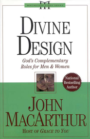 Divine Design: God's Complementary Roles for Men and Women - Slightly Imperfect  -     By: John MacArthur