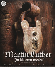 Martin Luther: In His Own Words - Audiobook on CD   -     By: Martin Luther