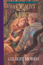 Quality of Mercy, The (Danielle Ross Mystery) - eBook  -     By: Gilbert Morris