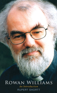 Rowan Williams: An Introduction - eBook  -     By: Rupert Shortt