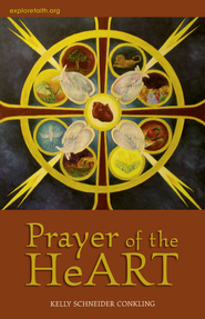 Prayer of the HeArt - eBook  -     By: Kelly Schneider Conkling