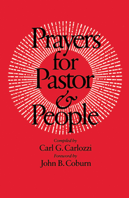 Prayers for Pastor and People - eBook  -     Edited By: Carl G. Carlozzi     By: Carl G. Carlozzi, ed.