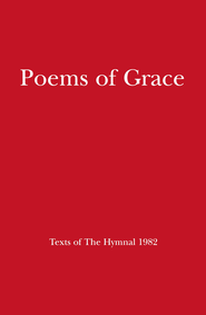 Poems of Grace: Texts of The Hymnal 1982 - eBook  -     By: Church Publishing