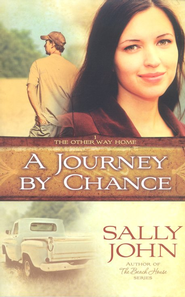 A Journey by Chance - eBook  -     By: Sally John