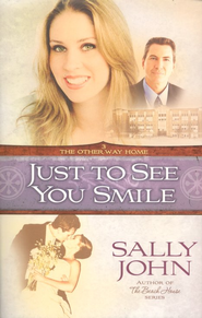 Just to See You Smile - eBook  -     By: Sally John