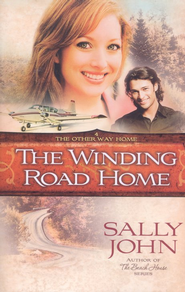 The Winding Road Home - eBook  -     By: Sally John