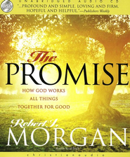 The Promise: How God Works All Things Together For Good - Unabridged Audiobook on CD  -     By: Robert J. Morgan