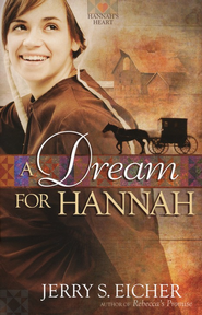 A Dream for Hannah - eBook  -     By: Jerry Eicher