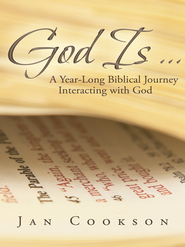 God Is: A Year-Long Biblical Journey Interacting with God - eBook  -     By: Jan Cookson