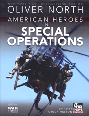 American Heroes in Special Operations  -     Edited By: Chuck Holton     By: Oliver North