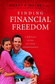 Finding Financial Freedom: A Biblical Guide to Your Independence - eBook  -     By: Grant R. Jeffrey