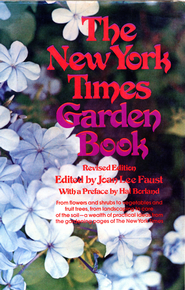 The New York Times Garden Book, Revised - eBook  -     By: Joan Lee Faust