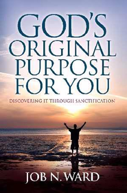God's Original Purpose For You - eBook  -     By: Job Ward