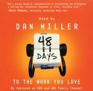48 Days to the Work You Love, Audiobook on CD   -     By: Dan Miller