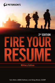 Fire Your Resume - Military Edition: Military Edition - eBook  -