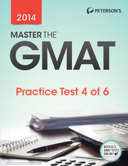 Master the GMAT: Practice Test 4: Practice Test 4 of 6 (2014) - eBook  -