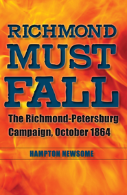 Richmond Must Fall - eBook  -     By: Hampton Newsome