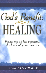 God's Benefit Healing - eBook  -     By: Marilyn Hickey