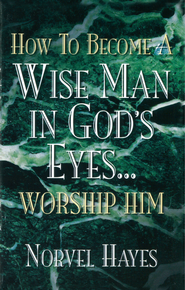 How to Become a Wise Man in God's Eyes - eBook  -     By: Norvel Hayes