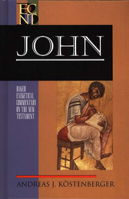 John (Baker Exegetical Commentary on the New Testament) - eBook  -     By: Andreas J. Kostenberger