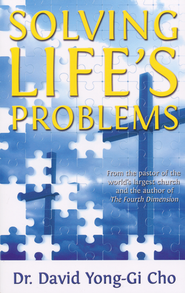 Solving Life's Problems Power of American Revivalism  -     By: Paul Yonggi Cho