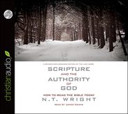 Scripture and the Authority of God: How to Read the Bible Today Unabridged Audiobook on CD  -     Narrated By: James Adams     By: N.T. Wright