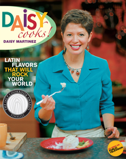 Daisy Cooks: Latin Flavors That Will Rock Your World - eBook  -     By: Daisy Martinez