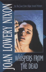 Whispers from the Dead - eBook  -     By: Joan Lowery Nixon