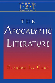 The Apocalyptic Literature: Interpreting Biblical Texts Series - eBook  -     By: Stephen L. Cook