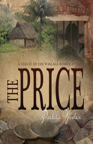 The Price - eBook  -     By: Pablo Yoder
