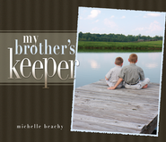 My Brother's Keeper - eBook  -     By: Mary Ellen Beachy